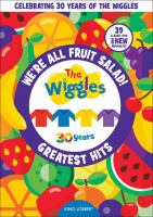 WIGGLES WE'RE ALL FRUIT SALAD!: THE WIGGLES' GREATEST HITS