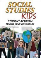 SOCIAL STUDIES KIDS: STUDENT ACTIVISM - MAKING YOUR VOICE HEARD