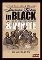 Setting the Record Straight : American History in Black and White