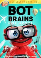 BOT BRAINS: HOT SPOTS (DVD)