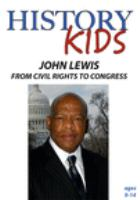 HISTORY KIDS: JOHN LEWIS - FROM CIVIL RIGHTS TO CONGRESS (DVD)