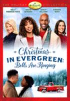 CHRISTMAS IN EVERGREEN: BELLS ARE RINGING (DVD)