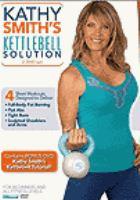 Kathy Smith's Kettlebell Solution