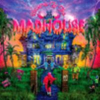 WELCOME TO THE MADHOUSE (CD)