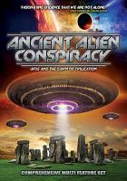 Ancient Alien Conspiracy