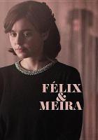 Félix and Meira