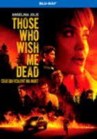 THOSE WHO WISH ME DEAD (Blu-ray)