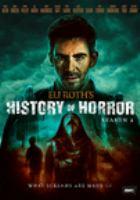 Eli Roth's history of horror. Season 2.