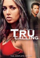Tru calling : the complete series