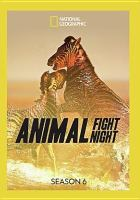 Animal fight night. Season 6.