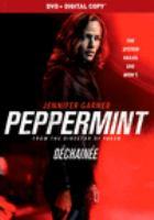 Peppermint = Déchainée