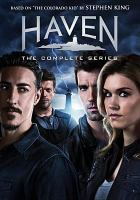 Haven : the complete series
