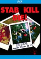 Stab kill die!