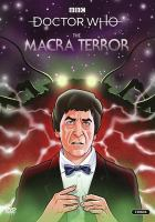 Doctor Who. The macra terror