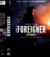 The foreigner = L'étranger