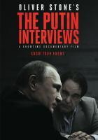 Oliver Stone's the Putin Interviews