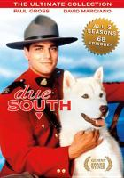 Due South, the Ultimate Collection