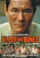 Blood and bones [videorecording] = 血と骨 - Blood and bones