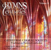 Choral Concert: Cathedral Choral Society - OSBORNE, R.R. / DAVISON, G. / HOLST, G. / HURD, D. / DIRKSEN, R.W. (Hymns Through the Centuries, Vol. 2)