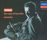 BRITTEN, B.: Rape of Lucretia (The) [Opera] / Phaedra (J. Baker, P. Pears, H. Harper, Luxon, Shirley-Quirk, Drake, English Chamber Orchestra, Britten)