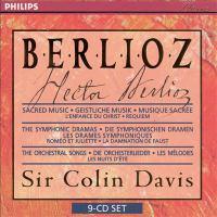 BERLIOZ, H.: Sacred Music / Symphonic Dramas / Orchestral Songs (Ambrosian Singers, John Alldis Choir, London Symphony Chorus, Colin Davis)
