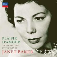 Vocal Recital (Mezzo-Soprano): Baker, Janet - HANDEL, G.F. / MOZART, W.A. (Plaisir D'amour: A Celebration of the Art of Dame Janet Baker)