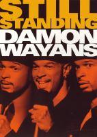 Damon Wayans, Still Standing