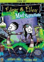 Edgar & Ellen, Mad Scientists