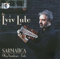 Lute Recital: Timofeyev, Oleg - BRACK, G. / DALZA, J.A. / DOWLAND, J. / JOHNSON J. / ARCADELT, J. / BRUSINA, B. De / SANDRINI, P. (The Lviv Lute)