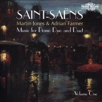 SAINT-SAËNS, C.: Piano Duo and Duet, Vol. 1 (Farmer, M. Jones)