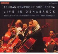 Orchestral Music - RIAHI, H. / TCHAIKOVSKY, P.I. / MASHAYEKHI, N. / AGHILI, S. / SHARIATZADEH, H. (Tehran Symphony Orchestra: Live in Osnabruck)