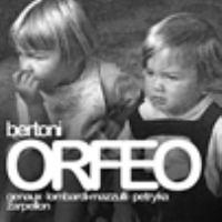 BERTONI, F.G.: Orfeo Ed Euridice [Opera] (Genaux, Lombardi-Mazzulli, Petryka, Lorenzo Da Ponte Ensemble, Zarpellon)