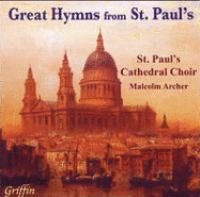 Choral Concert: DARWALL, J. / STAINER, J. / GOSS, J. / DYKES, J.B. / VAUGHAN WILLIAMS, R. (Great Hymns From St. Paul's)