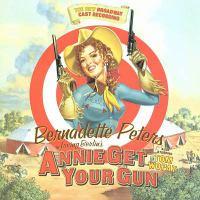 Bernadette Peters in Irving Berlin's Annie Get your Gun