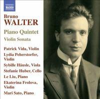 WALTER, B.: Violin Sonata / Piano Quintet (Frolova, Mari Sato, Vida, Peherstorfer, Häusle, S. Huber, Le Liu)