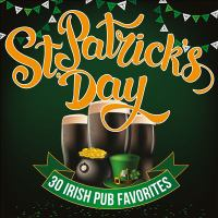 St. Patrick's Day - 30 Irish Pub Favorites