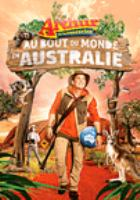 Arthur L'aventurier : Au Bout Du Monde En Australie