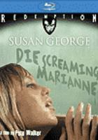 Die Screaming, Marianne