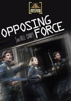 Opposing Force (aka Hell Camp)