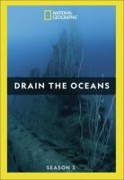 Drain the Oceans Season 3