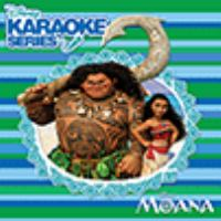 Disney Karaoke Series - Moana