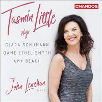 Tasmin Little plays Clara Schumann, Dame Ethel Smyth, Amy Beach