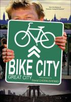 Bike City, Great City