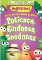 Veggie Tales Fruit of the Spirit Volume 2: Patience, Kindness, Goodness