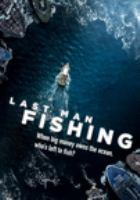 Last Man Fishing
