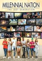 Millennial Nation: The Lost Generation