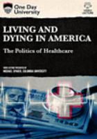 Living and Dying in America