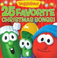 Veggie Tales 25 Favorite Christmas Songs