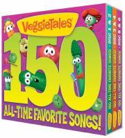 Veggie Tales 150 All-Time Favorite Songs!
