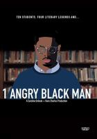 1 Angry Black Man